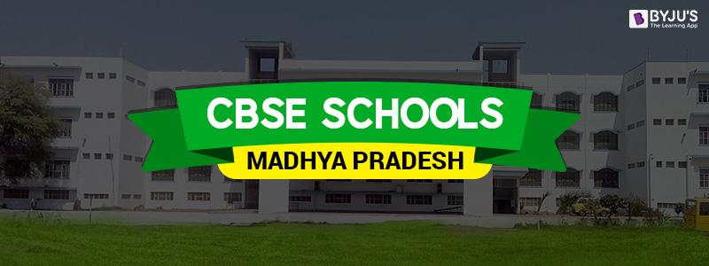 CBSE Schools In Madhya Pradesh