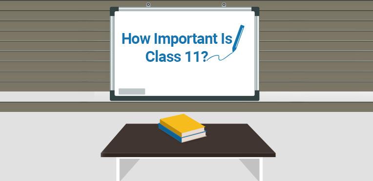 How-important-is-class-11 How Important Is Class 11?