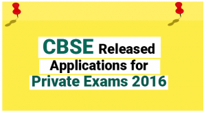 CBSE-Released-Applications-for-Private-Exams-2016-300x164 CBSE Released Applications for Private Exams 2016
