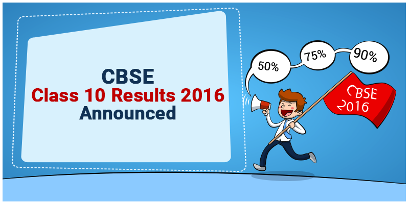 cbseCLASS-10-Result CBSE Class 10 Results 2016 Announced : How To Calculate CGPA?