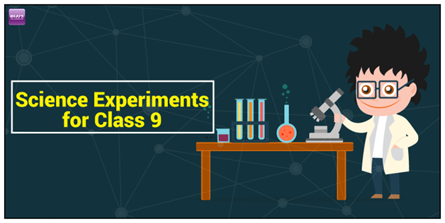 Science-Experiments-for-Class-9 Science Experiments for Class 9