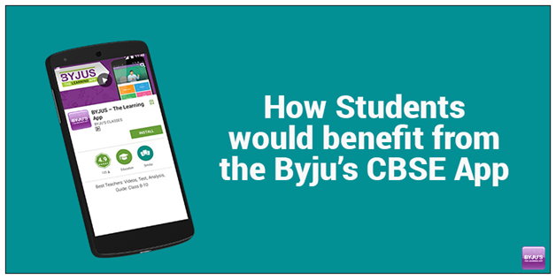 CBSE-App How Students Would Benefit From The Byju's CBSE App