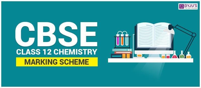cbse-chemistry_marketing CBSE Class 12 Chemistry Marking Scheme