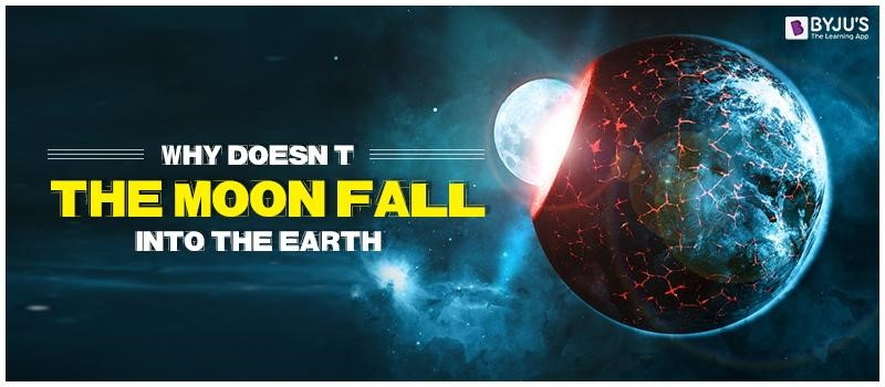 why-doesnt-teh-moon-fall-into-the-earth Why doesn't the moon fall into the Earth?