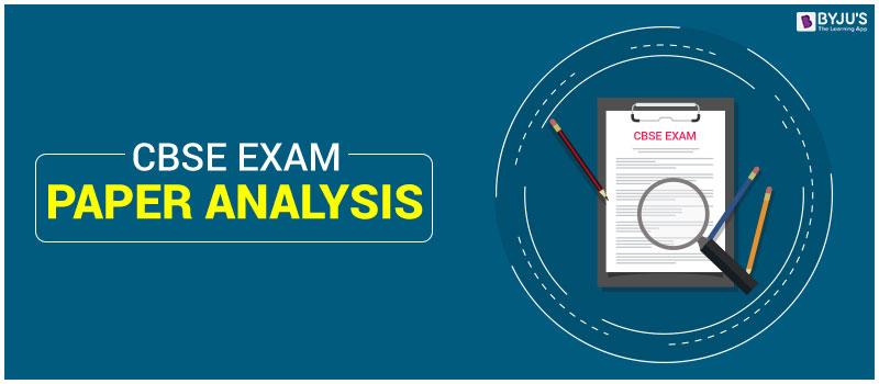 CBSE-Exam-Paper-Analysis CBSE Exam Paper Analysis