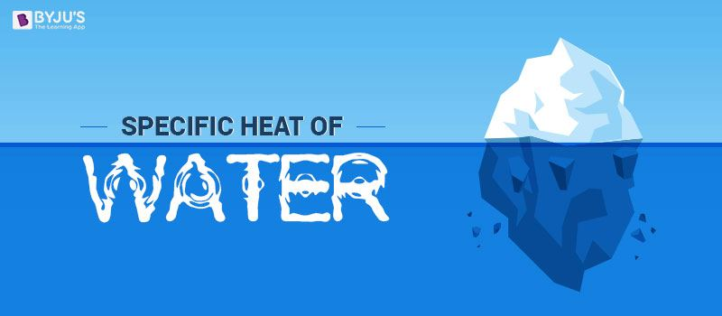 Specific Heat of Water