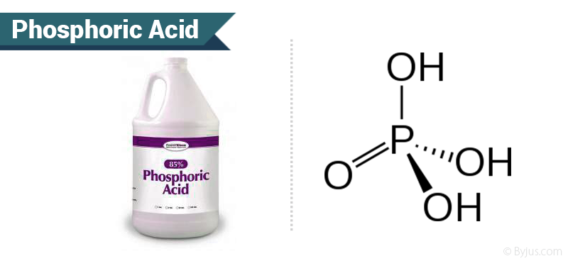 Phosphoric Acid Structure Reactions Uses Chemistry Byjus