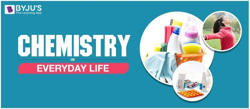 Chemistry in Everyday Life