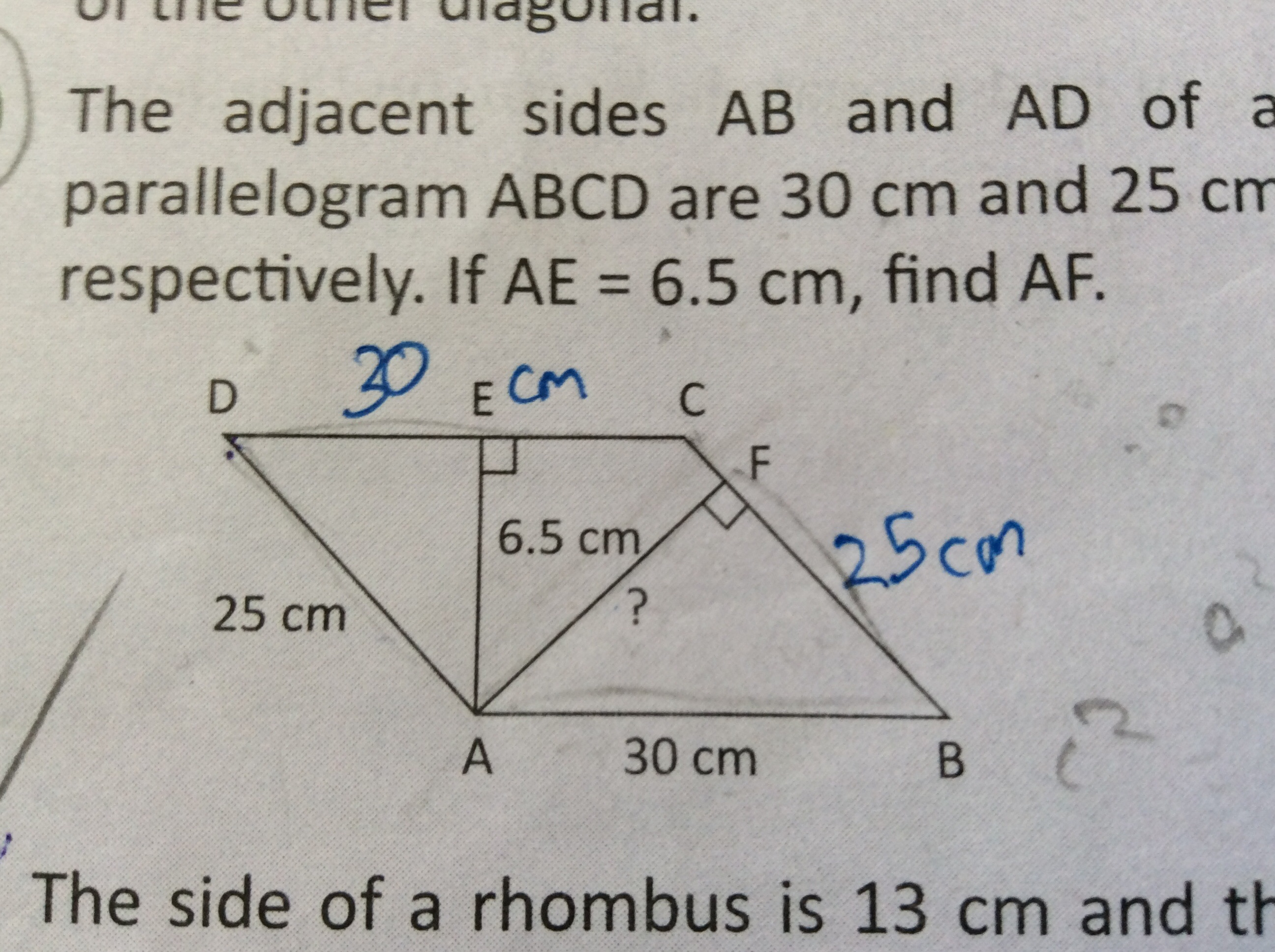 The adjacent sides Ab and Ad of a parallelogram ABCD are 30cm and 25cm respectively.If AE=6.5cm,find AF