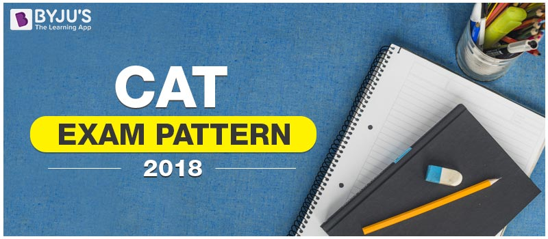 CAT Exam Pattern 2018