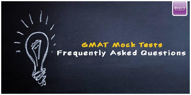 GMAT Mock Tests FAQs