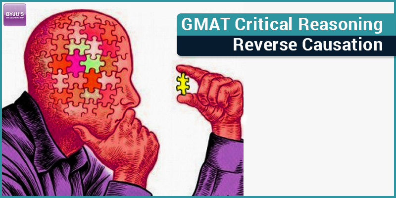 GMAT CR Reverse Causation