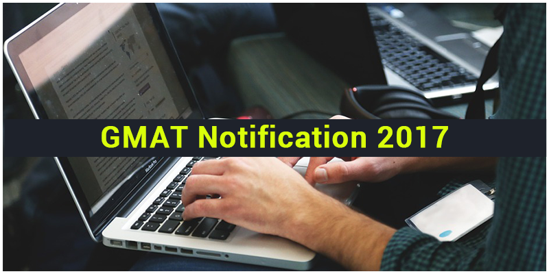 GMAT Notification 2017