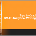 Tips to Crack GMAT Analytical Writing Assessment