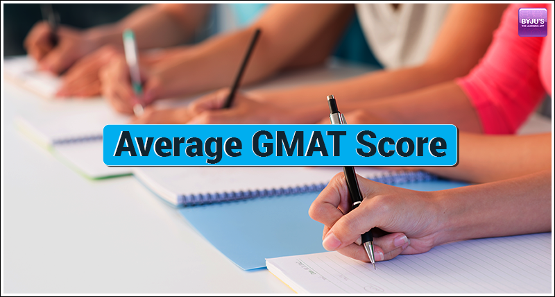 Average GMAT Score
