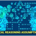 Critical Reasoning Assumption