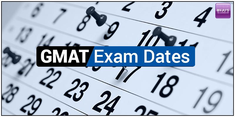 GMAT Exam Dates