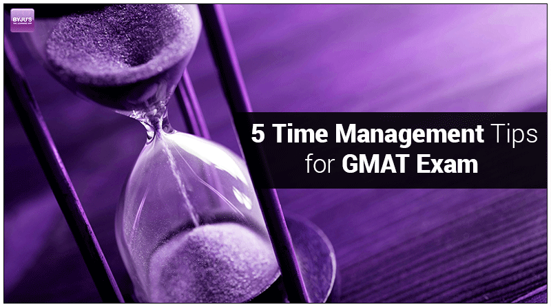 Time Management Tips For GMAT Exam