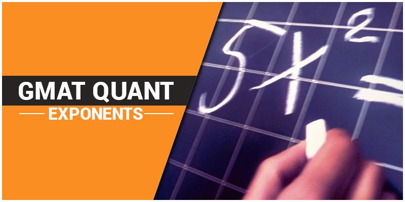 GMAT Quant Exponents
