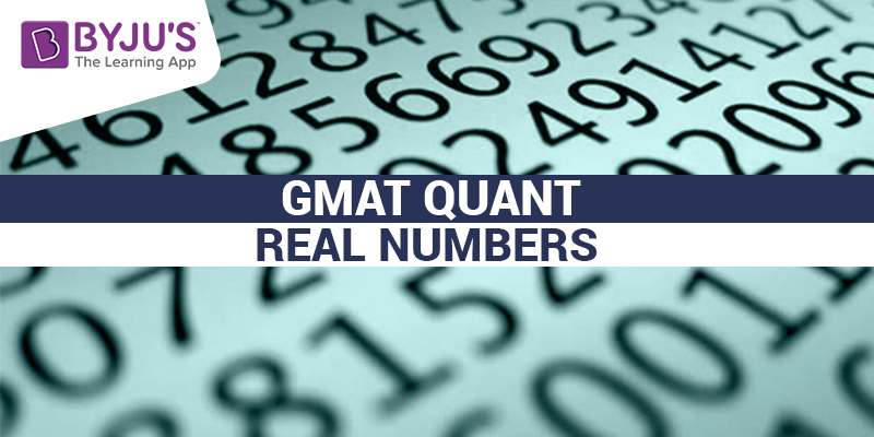GMAT Quant Real Numbers