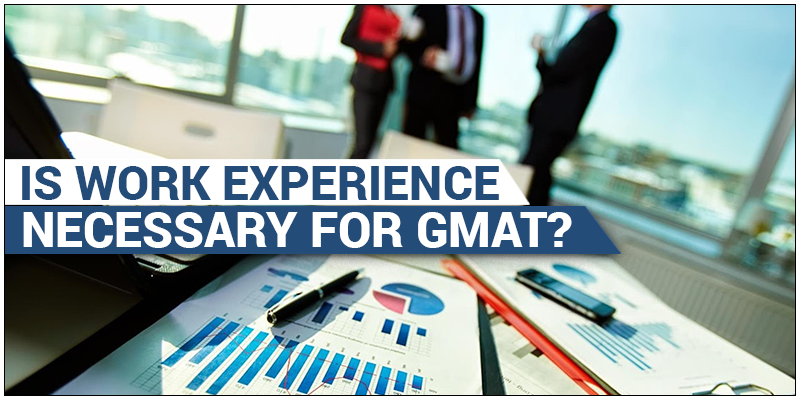 Work Experience for GMAT