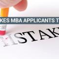 Mistake B-School Applicants Must Avoid