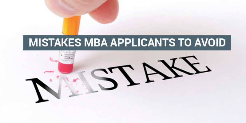 Mistake B-School Applicants Must Avoid