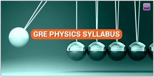 GRE Physics Syllabus