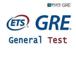 What is GRE General Test