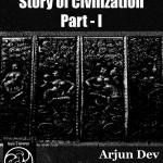 the-story-of-civilizationi-1-arjun-dev