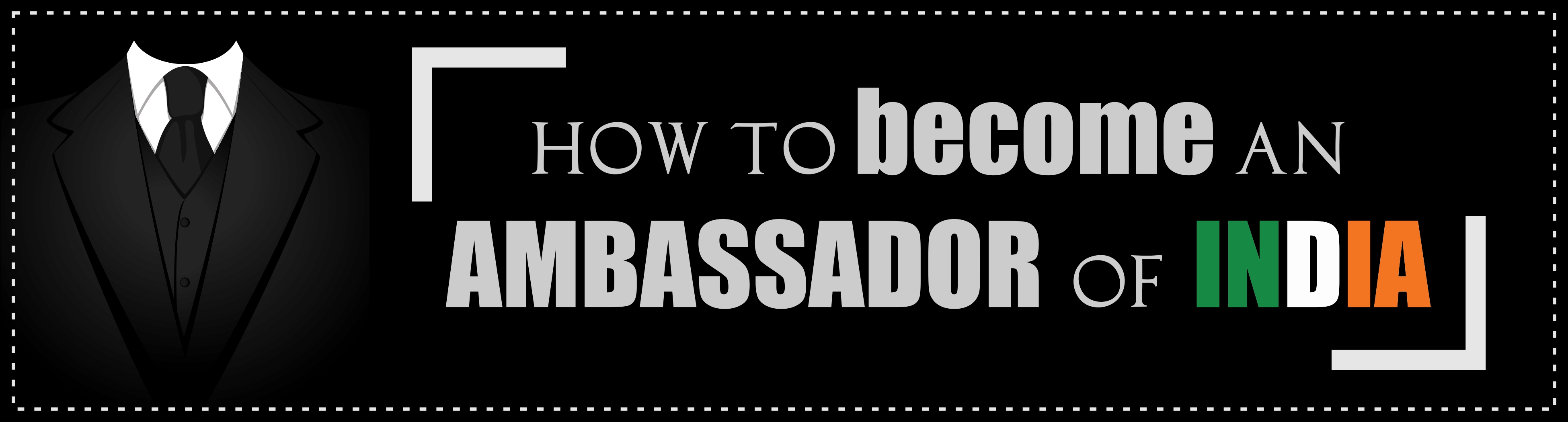 How to become an Ambassador of India (IFS)?