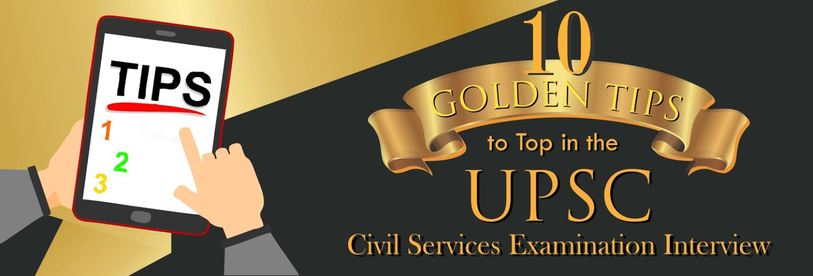 10 Golden Tips To Top In The Upsc Civil Services Ias Interview Byjus