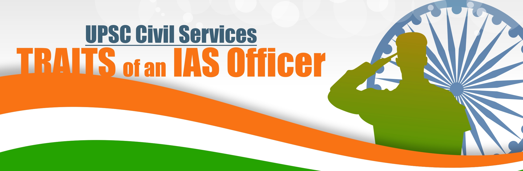UPSC Civil Services-Traits of an IAS Officer