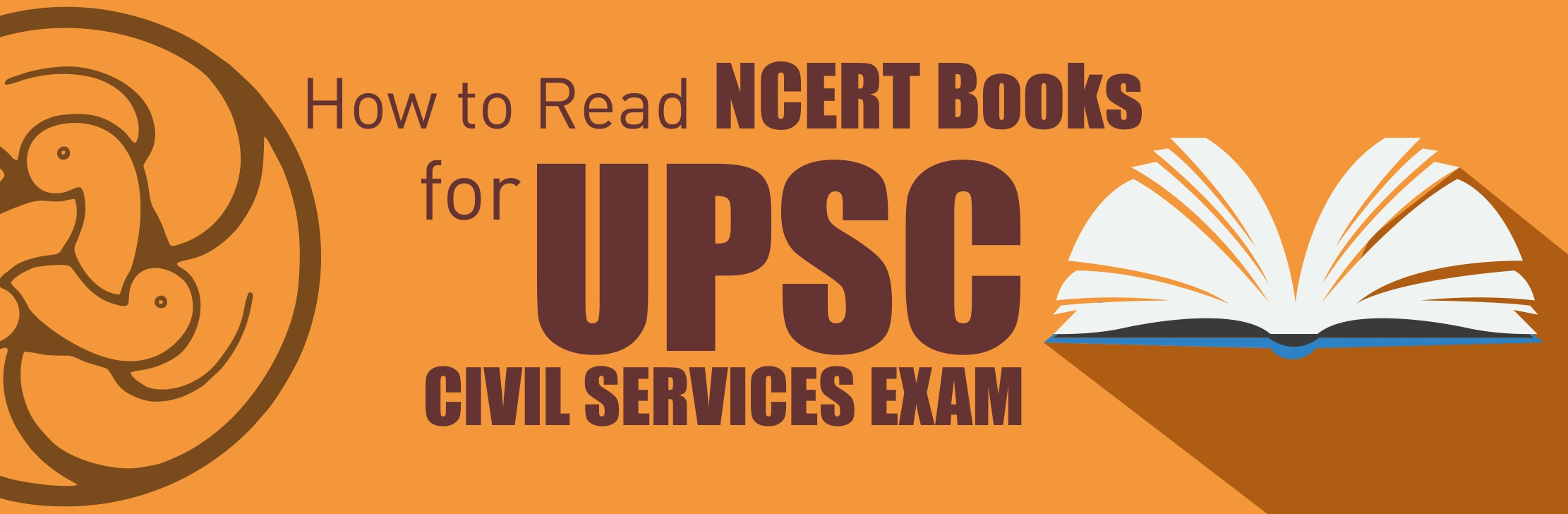 How to Read NCERT Books for UPSC Civil Services Exam