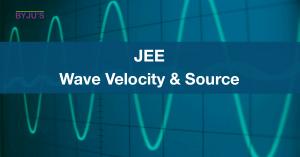 JEE Wave Velocity & Source