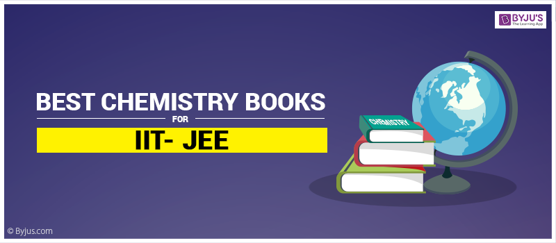 Best Chemistry Books for IIT JEE