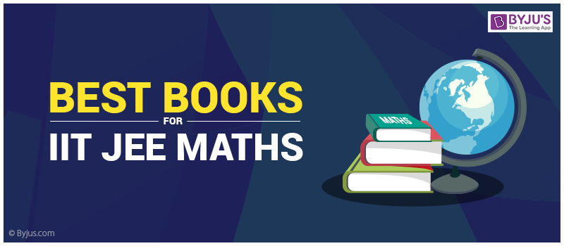 Best Books For IIT JEE Maths