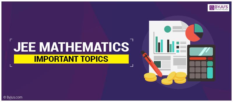 JEE Mathematics important topics