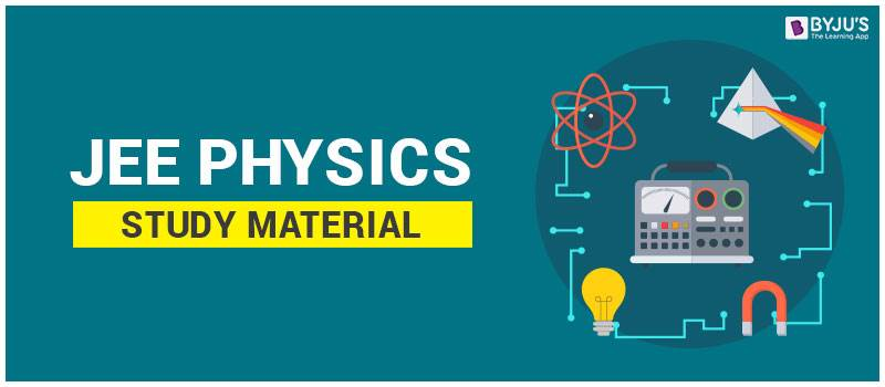 IIT JEE Physics Study Material