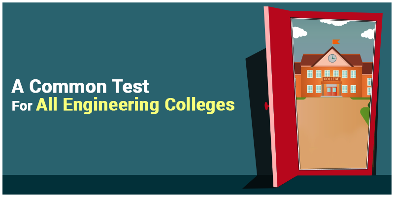 Common Test For All Engineering Colleges