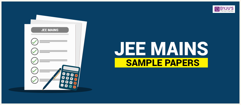 JEE Mains Sample Papers 2018 with Solution & Answer keys