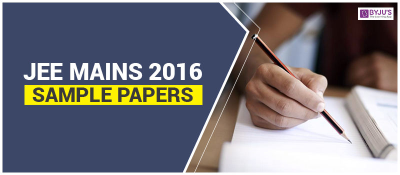 JEE Mains 2016 Sample Paper