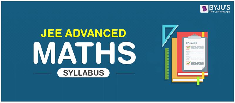 JEE Advanced Maths Syllabus
