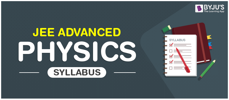 JEE Advanced Physics Syllabus