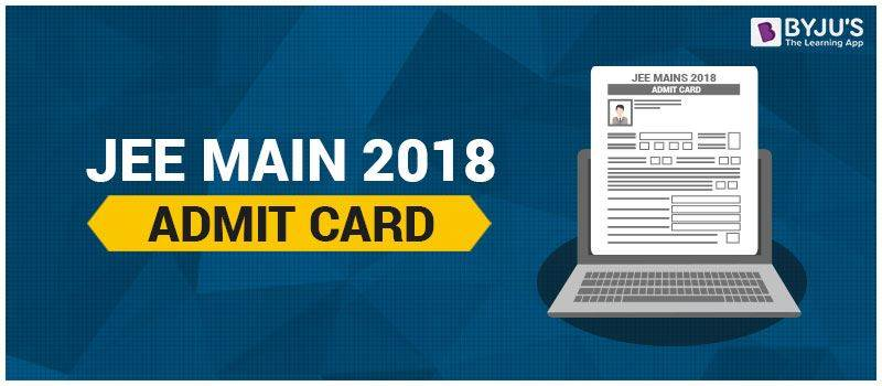 JEE Mains Admit Card 2018