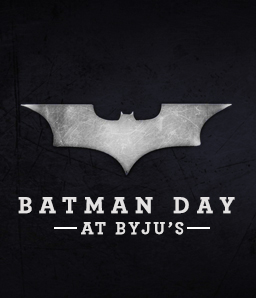 BATMAN DAY at BYJU'S