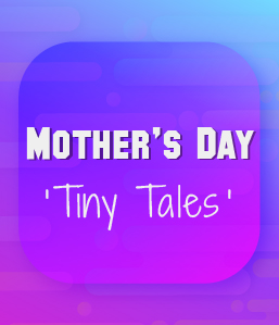 BYJU'S Mother's Day 'Tiny Tales' – Your Stories In Your Words!