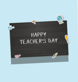 Celebrating Every Kind of Teachers – Happy Teacher's Day!