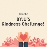 Take the  BYJU'S Kindness Challenge