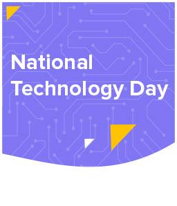 Tech Team Talks: National Technology Day 2020